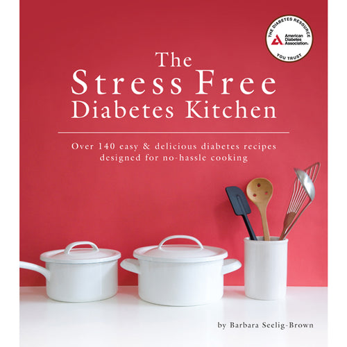 The Stress Free Diabetes Kitchen