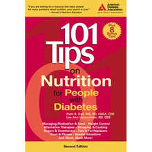 Load image into Gallery viewer, 101 Nutrition Tips for People with Diabetes, 2nd Edition