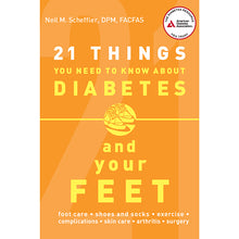 Load image into Gallery viewer, 21 Things You Need to Know About Diabetes and Your Feet