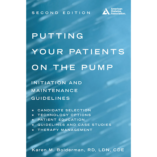 Putting Your Patients on the Pump, 2nd Edition