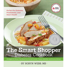 Load image into Gallery viewer, The Smart Shopper Diabetes Cookbook