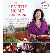 Load image into Gallery viewer, The Healthy Home Cookbook