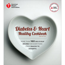 Load image into Gallery viewer, Diabetes & Heart Healthy Cookbook, 2nd Edition