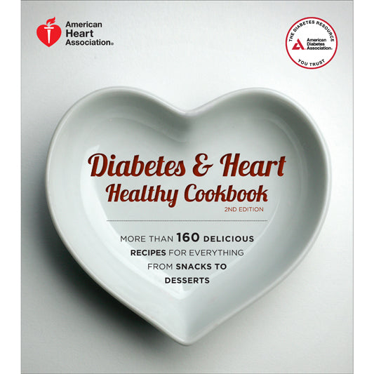 Diabetes & Heart Healthy Cookbook, 2nd Edition