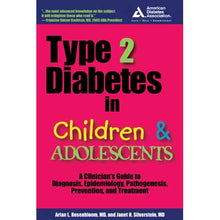 Load image into Gallery viewer, Type 2 Diabetes in Children and Adolescents