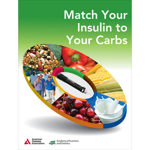 Match Your Insulin to Your Carbs, 3rd Edition (10/Pkg)