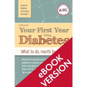 Your First Year with Diabetes, 2nd Edition