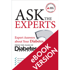Ask the Experts: Expert Answers about Your Diabetes