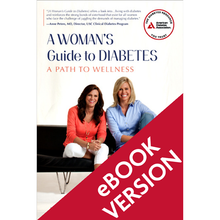 Load image into Gallery viewer, A Woman's Guide to Diabetes: A Path to Wellness
