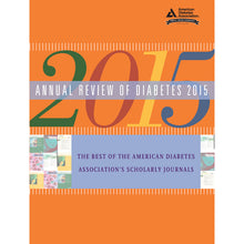 Load image into Gallery viewer, Annual Review of Diabetes 2015
