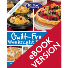 Load image into Gallery viewer, Mr. Food Test Kitchen: Guilt-Free Weeknight Favorites