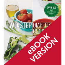 Load image into Gallery viewer, Two-Step Diabetes Cookbook
