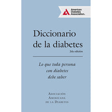 Load image into Gallery viewer, Diccionario de la diabetes 2da ed.