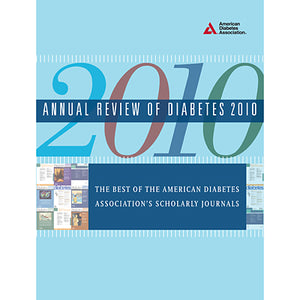 Annual Review of Diabetes 2010