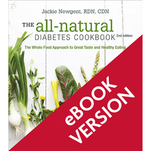 Load image into Gallery viewer, The All-Natural Diabetes Cookbook, 2nd Edition
