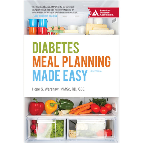 Diabetes Meal Planning Made Easy, 5th Edition