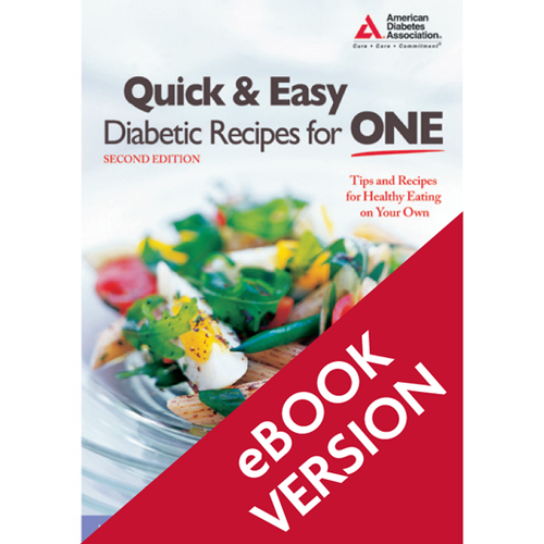 Quick & Easy Diabetic Recipes for One, 2nd Edition (ePub)