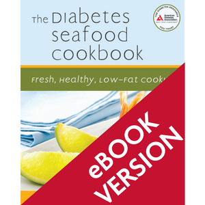 The Diabetes Seafood Cookbook