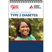 Load image into Gallery viewer, Healthy Living with Type 2 Diabetes (Flipbook)