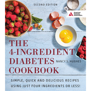 4-Ingredient Diabetes Cookbook, 2nd Edition