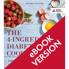Load image into Gallery viewer, 4-Ingredient Diabetes Cookbook, 2nd Edition