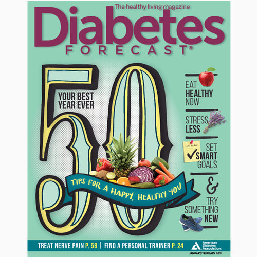 Diabetes Forecast, Volume 70, Issue 1, January/February 2017