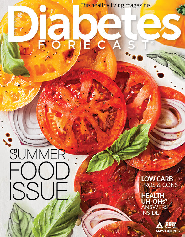 Diabetes Forecast, Volume 70, Issue 3, May/June 2017