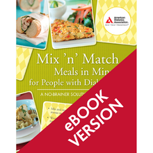 Load image into Gallery viewer, Mix 'n' Match Meals in Minutes for People with Diabetes, 2nd Edition
