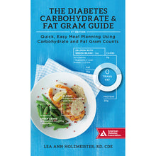 Load image into Gallery viewer, The Diabetes Carbohydrate & Fat Gram Guide, 5th Edition