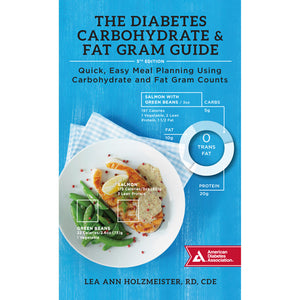 The Diabetes Carbohydrate & Fat Gram Guide, 5th Edition