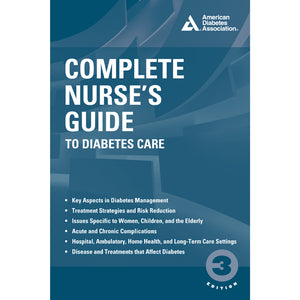 Complete Nurse's Guide to Diabetes Care, 3rd Edition