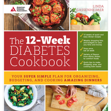 Load image into Gallery viewer, The 12-Week Diabetes Cookbook