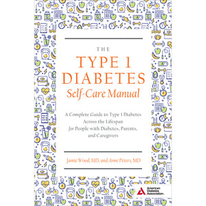 The Type 1 Diabetes Self-Care Manual