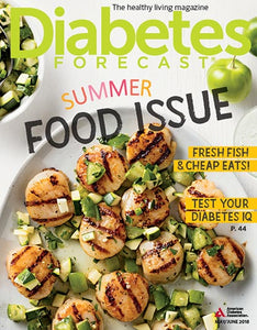 Diabetes Forecast, Volume 71, Issue 3, May/June 2018
