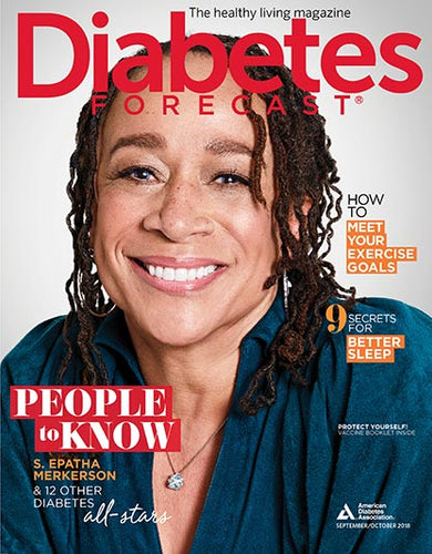 Diabetes Forecast, Volume 71, Issue 5, September/October 2018