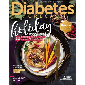 Diabetes Forecast, Volume 71, Issue 6, November/December 2018
