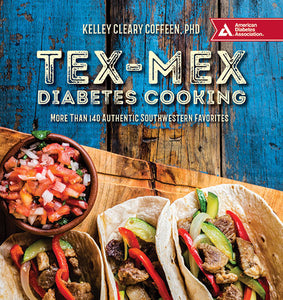 Tex-Mex Diabetes Cooking