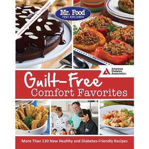 Mr. Food Test Kitchen's Guilt-Free Comfort Favorites