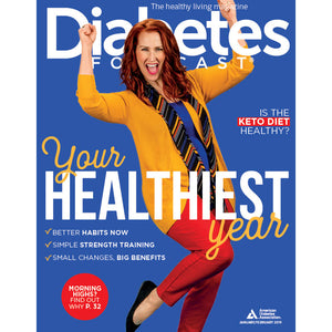 Diabetes Forecast, Volume 72, Issue 1, January/February 2019