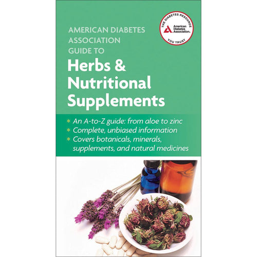 The American Diabetes Association Guide to Herbs & Nutritional Supplements