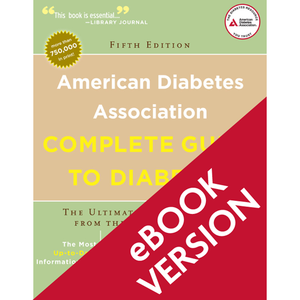 American Diabetes Association Complete Guide to Diabetes, 5th Edition