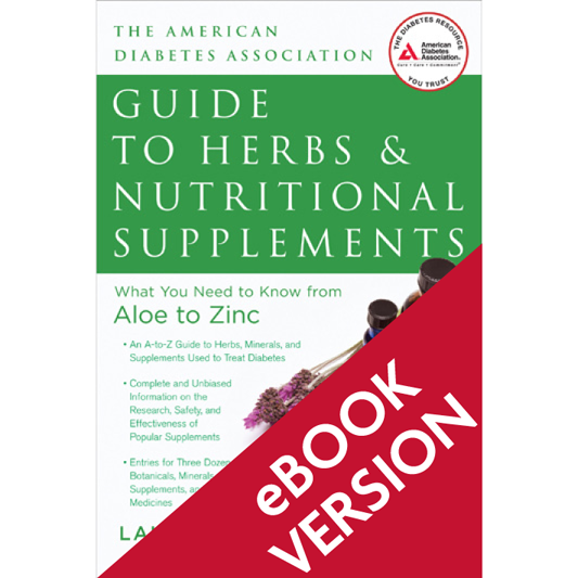 American Diabetes Association® Guide to Herbs and Nutritional Supplements (ePub)