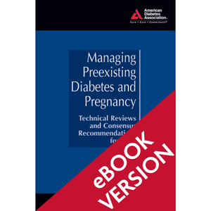 Managing Preexisting Diabetes & Pregnancy