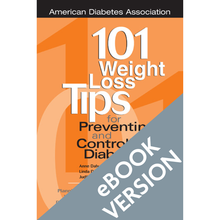 Load image into Gallery viewer, 101 Weight Loss Tips for Preventing and Controlling Diabetes