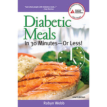 Load image into Gallery viewer, Diabetic Meals In 30 Minutes Or Less, 2nd Edition