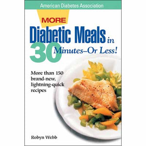 More Diabetic Meals In 30 Minutes—Or Less!