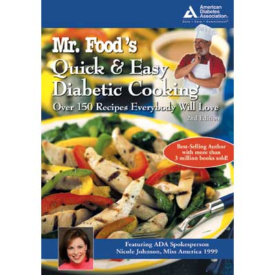 Mr. Food's Quick and Easy Diabetic Cooking, 2nd Edition