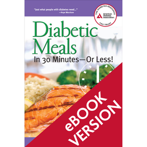 Diabetic Meals In 30 Minutes Or Less, 2nd Edition