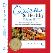 Load image into Gallery viewer, Quick & Healthy Volume II, 2nd Edition