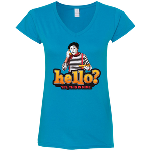 """Hello? Yes, this is Mime.""  Ladies' Fitted V-Neck T-Shirt"
